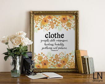 Instant 'Clothe yourself with compassion, kindness, humility...' Colossians 3:12 Scripture 8x10 Print Home Decor Nursery Art Christian Words
