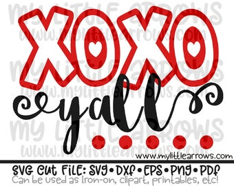 Xoxo yall SVG, DXF, EPS, png Files for Cutting Machines Cameo or Cricut // Valentines day girl svg // valentines day svg