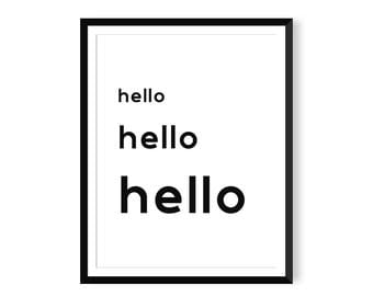 Hello Print - Typography Poster - Instant Download - Printable Wall Art