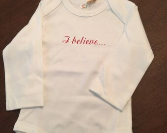 I believe... Organic Cotton Baby Clothes Custom Screen Printed Onesie 3-6mo