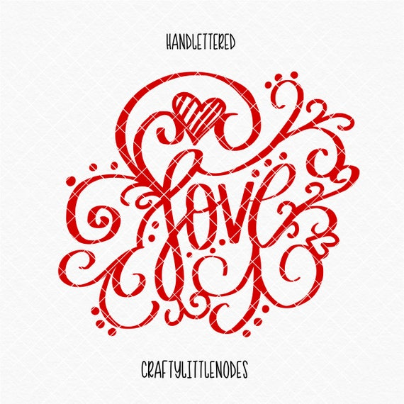 CLN0746 Love Valentines Card Design Hand Lettered Arrows SVG DXF Ai Eps PNG Vector Instant Download Commercial Cut File Cricut Silhouette
