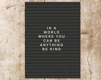 Be Kind Letterboard Print, Wall Print,
