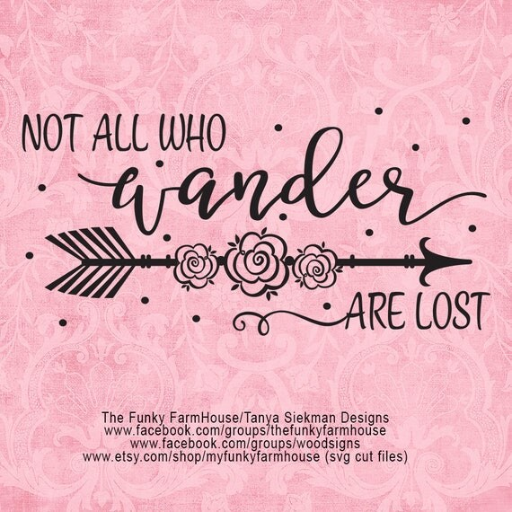 "SVG & PNG - ""Not All Who Wander Are Lost"""