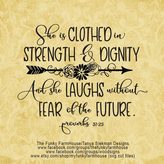 "SVG & PNG - ""She is Clothed with Strength and Dignity"""