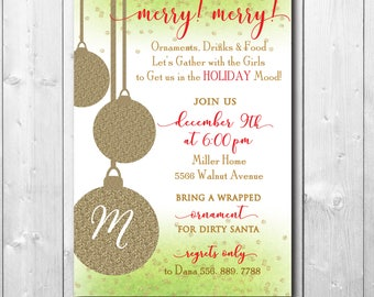 Ornament Gift Exchange Invitation/Christmas Party/Holiday Party/printable, digital, dirty santa, gold glitter, girls/Wording can be changed