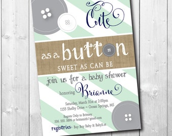 Cute as a Button Baby Shower Invitation printable/Digital file/boy baby shower, mint, navy, rustic, gray/Wording & Colors can be changed