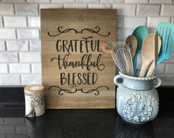 Grateful Thankful Blessed Sign | Rustic Wood Sign | Pallet Sign | Kitchen Decor