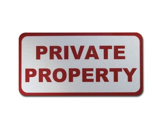 Private Property Sign, Reflective