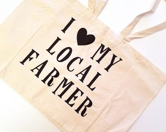 I Love My Local Farmer Cotton Canvas Tote Bag, Eat Local Tote Bag, Reusable Market Tote Bag, Large Tote Bag, Support Your Local Farmer Tote
