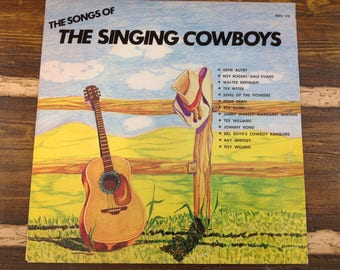 The Songs of The Singing Cowboys Vintage Vinyl Record LP 1980