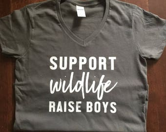 Support Wildlife Raise Boys mom shirt