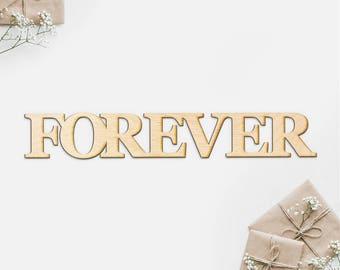 Forever Serif Wood Cut Sign-Wood Sign Art, Wood Forever, Forever Sign, Laser Cut Wood Sign, Cursive Wood, Forever Art, Wooden Wedding Gift