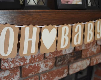 Baby Shower Banner, Oh Baby Banner, Rustic Baby Shower Banner, Oh Baby! Banner, Gender Neutral Baby Banner, Small Baby Shower Banner