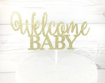 ON SALE Welcome Baby Cake Topper, Babyshower Cake Topper, Baby Cake Topper, Its a Girl Cake Topper, Its A Boy Cake Topper, Gold Babyshower T