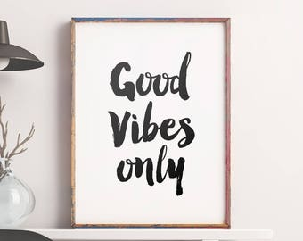 "Motivational Quote ""Good Vibes Only"" Printable Art Poster – Scandinavian Art Printable Quote Motivation Art Digital Print *INSTANT DOWNLOAD*"