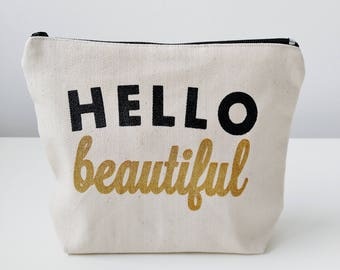 Hello Beautiful Canvas Makeup Bag Makeup Pouch Bridesmaid Gift Canvas Pouch Cosmetic Pouch Cosmetic Bag Makeup Organizer Bridesmaid Pouch