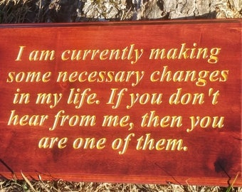 Hardwood Making Life Changes Quote Inspirational Office Gift