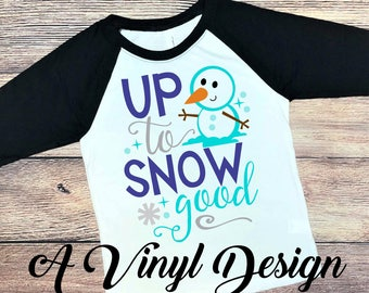 Up to Snow Good Snowman Kids Raglan Christmas Shirt