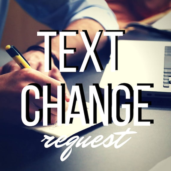 Text Change Request | Personalized Text Changes to Any of our Designs