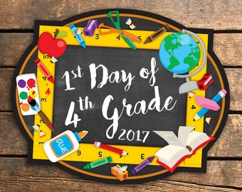 First Day of 4th Grade Sign, First Day of School Sign, 1st Day of School, Back to School, Instant Download, Printable Sign