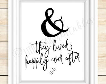 And they lived happily ever after, printable quote, digital download, ampersand, wedding or anniversary gift, ever after quote