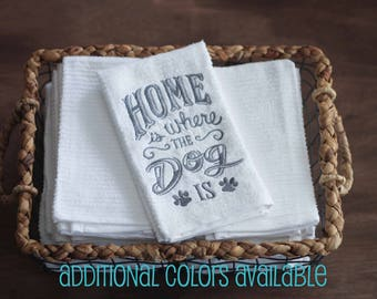 Home is Where the Dog Is Dish Towel, Kitchen Towel, Dish Towels, Kitchen Towels, Dog Lover Gift, Dog Decor, Dog Decorations, Gifts Under 10