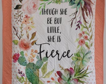 Though she be but little, she is fierce, crib quilt, baby quilt, peach, cactus, cacti, succulent, floral cactuses, floral,