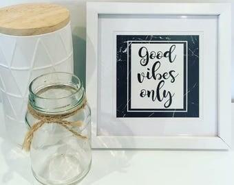 Good Vibes Only - Framed Print
