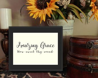 Amazing Grace - Printable Sign - Instant Download