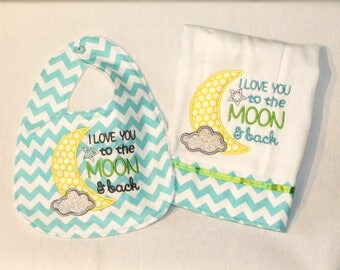 I Love You to the Moon and Back Bib and Burp Cloth Set - Baby Bib and Burp Cloth Set