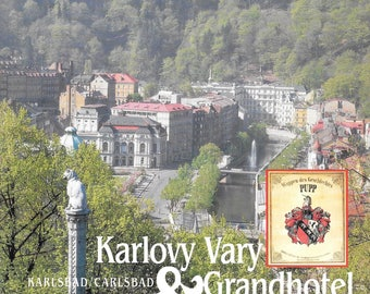Karlovy Vary & Grandhotel Pupp 1991 Hardcover Edition Czech-English-German Text Destination Europe