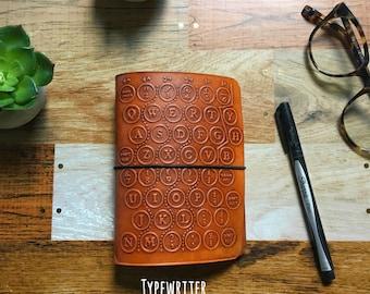 TYPEWRITER EMBOSSED Travelers Notebook - All Sizes -Leather Travelers Notebook - Embossed Leather Notebook - Customizable Travelers Notebook
