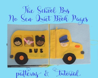 Quiet book pattern - School Bus Quiet Book - No Sew Quiet Book PDF tutorial - Transportation Busy Book Pattern - School Bus Applique Pattern