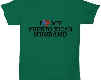 Custom I Love My Puerto Rican Husband Gift T-Shirt
