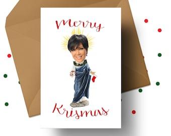 MERRY KRISmas CARD, Kris Jenner Card, Christmas Card, Kardashian Christmas, Novelty Xmas Card, Kim Kardashian Card, Kanye West, Kylie Jenner