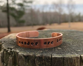 Not All Who Wander are Lost Copper adjustable Bracelet