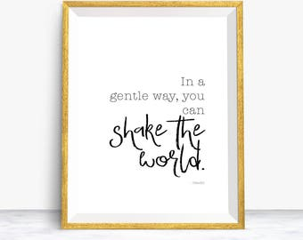 You Can Shake The World Quote, Inspirational Quote, Gandhi Quote, Printable, Instant Download, Inspiring Quote