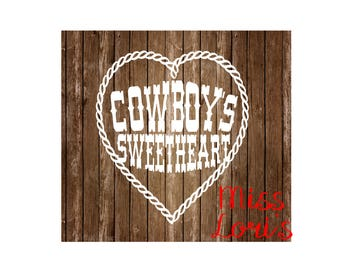 Cowboy sweetheart DFX SVG Cut file  Cricut explore file  decal wood signsscrapbook vinyl decal wood sign t shirt cricut cameo