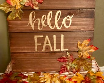 Hello Fall Wooden Sign - Rustic - Patio Porch Decor