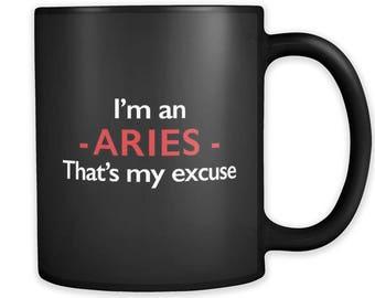 I'm an Aries Mug, Aries Gift, Zodiac Mug, Zodiac Gift, Horoscope Mug, Horoscope Gift, Astrology Mug, Astrology Gift, Funny Aries Mug #a274