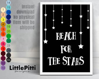 Reach for the stars, black and white childs room, inspiring word kids room, baby room nursery decor, instant download, scandinavian nursery