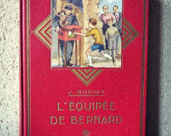 Vintage illustrated novel book - equipped with Bernard - french novel 1950