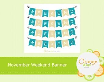November Weekend Banner Stickers, Planner Stickers, Erin Condren Life Planner