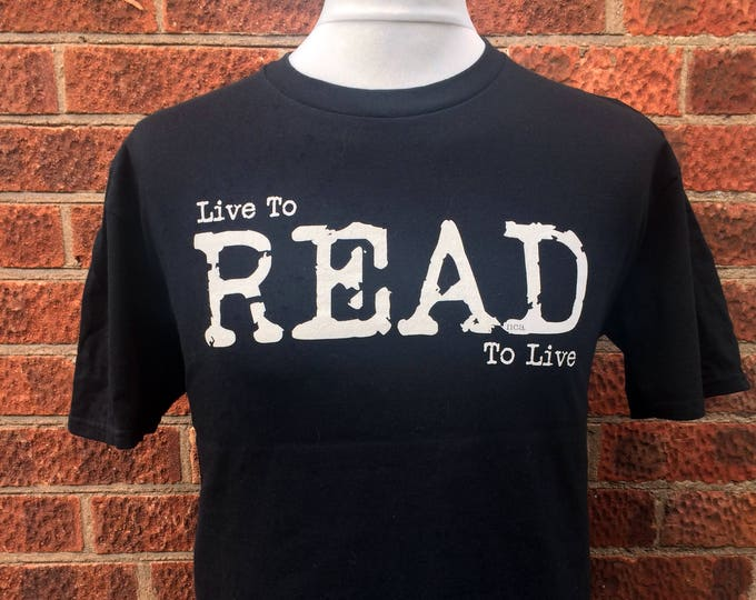 Featured listing image: gift for book lover, read to live t-shirt, gift for reader, book t-shirt, gift for bookworm, graphic t-shirt, Nameless City Apparel,