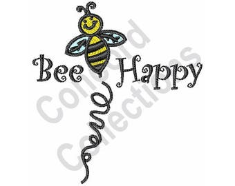 Bee - Machine Embroidery Design, Bee Happy - Machine Embroidery Design