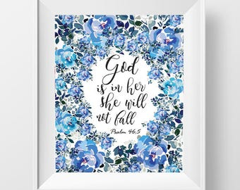 Bible Verse Wall Art, Calligraphy art printable,Floral art,God Is In Her She Will Not Fall,Nursery Print Decor,Christian Wall Art,Psalm 46:5