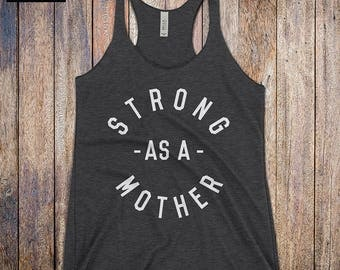 Strong as a Mother Tank Top - Mom Workout Tank, funny workout tank, funny gym tank, cross training top, cardio tank, mothers day, strong mom
