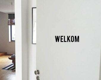 Front door decal - Welkom - Deursticker - Dutch