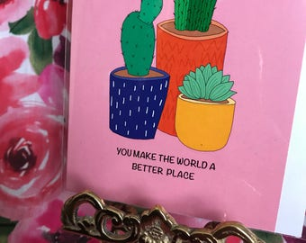 A6 'you make the world a better place' card