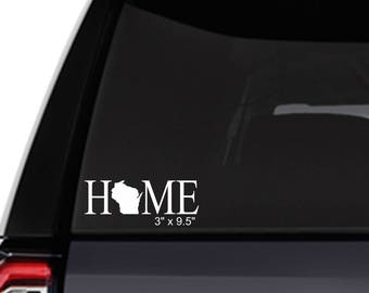 NEW HOME STATE decal Wisconsin or other states vinyl decal 5-6 year life Cars-trucks-boats-motorcycles-windows-atvs & more! Great gift ideas